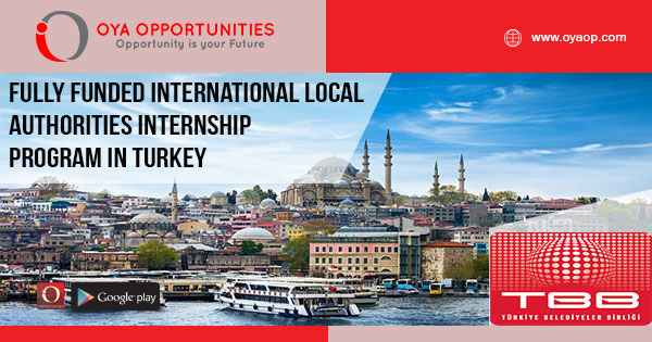 Fully Funded International Local Authorities Internship Program in Turkey