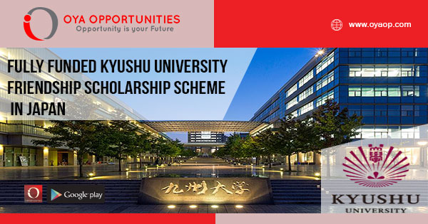 Fully Funded Kyushu University Friendship Scholarship Scheme in Japan