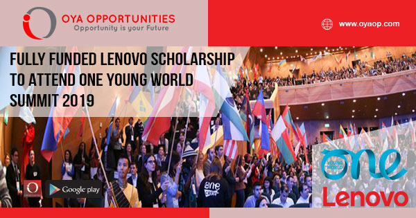 Fully Funded Lenovo Scholarship to Attend One Young World Summit 2019