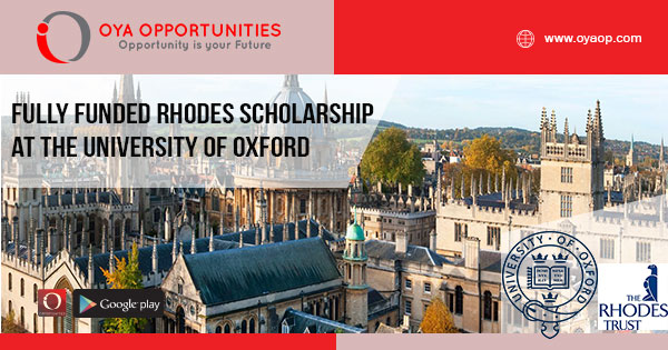 Fully Funded Rhodes Scholarship at the University of Oxford