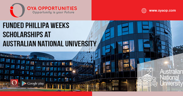 Funded Phillipa Weeks Scholarships at Australian National University 2019