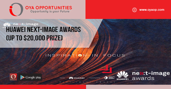 Huawei Next-Image Awards (up to $20,000 Prize)