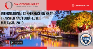 International Conference on Heat Transfer and Fluid Flow, Malaysia