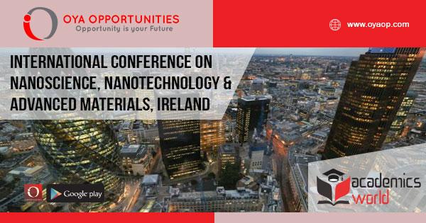 International Conference on Nanoscience, Nanotechnology and Advanced Materials, Ireland