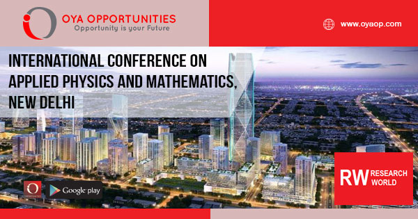 International Conference on Applied Physics and Mathematics, New Delhi, India