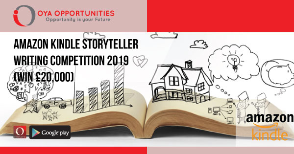 Amazon Kindle Storyteller Writing Competition 2019 (win £20,000
