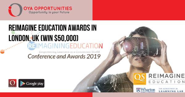 Reimagine Education Awards in London, UK (Win $50,000)