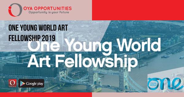 One Young World Art Fellowship 2019 - OYA Opportunities | OYA
