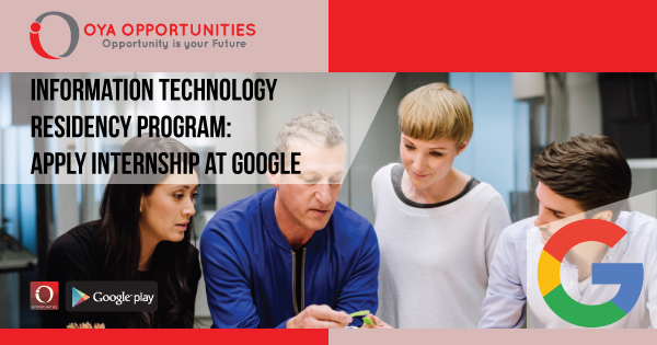 Information Technology Residency Program | Apply Internship at Google