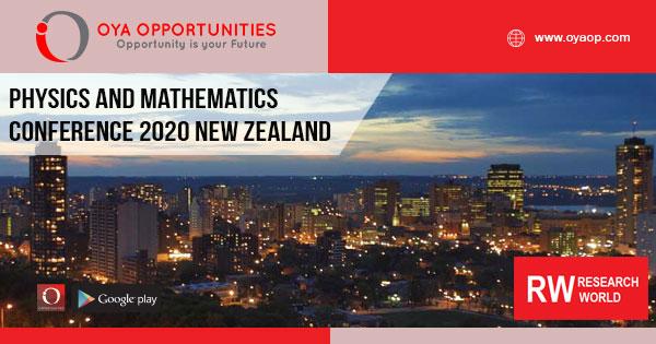 Physics and Mathematics Conference 2020 New Zealand