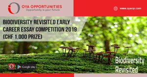Biodiversity Revisited Early Career Essay Competition 2019 (CHF 1,000 prize)