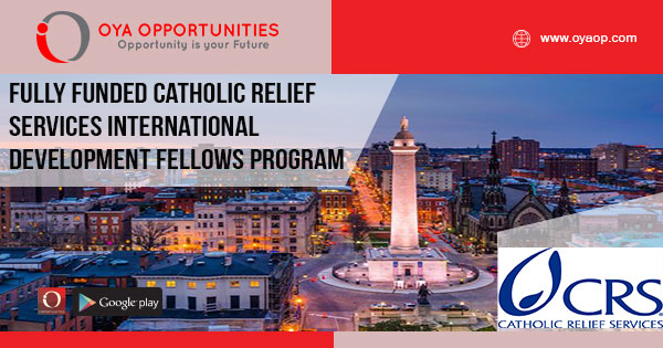 Fully Funded Catholic Relief Services International