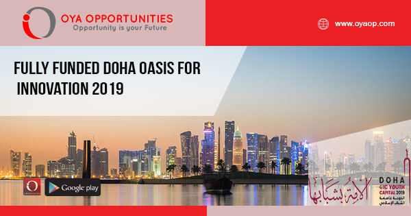 Fully Funded Doha Oasis for Innovation 2019