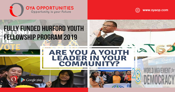 Fully Funded Hurford Youth Fellowship Program 2019 - OYA