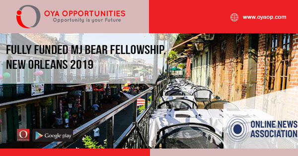 Fully Funded MJ Bear Fellowship, New Orleans 2019