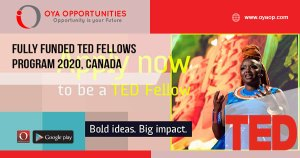 Fully Funded TED Fellows Program 2020, Canada