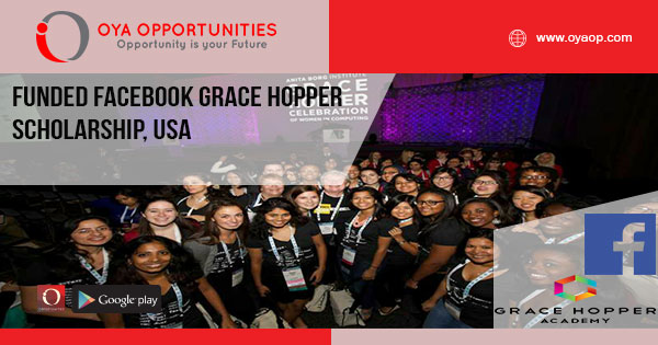 Funded Facebook Grace Hopper Scholarship, USA