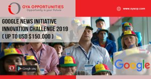 Google News Initiative Innovation Challenge 2019 ( up to USD $150,000 )
