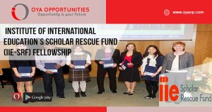 Institute of International Education's Scholar Rescue Fund (IIE-SRF) Fellowship (Up to $ 25000)