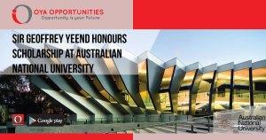 Sir Geoffrey Yeend Honours Scholarship at Australian National University