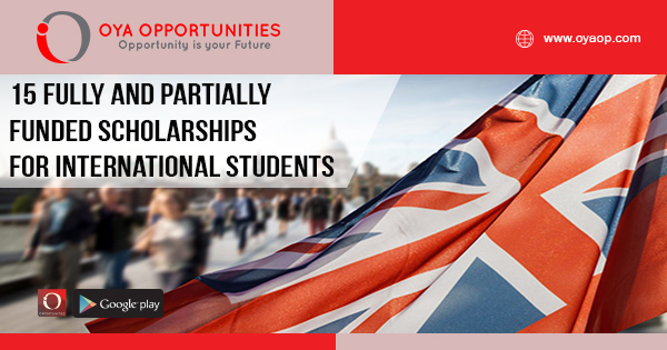 15 Fully and Partially Funded Scholarship for International Students in the United Kingdom