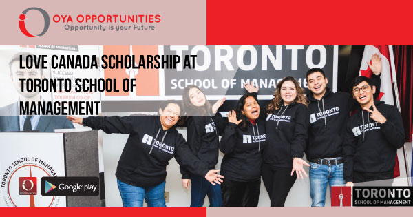 Love Canada Scholarship at Toronto School of Management