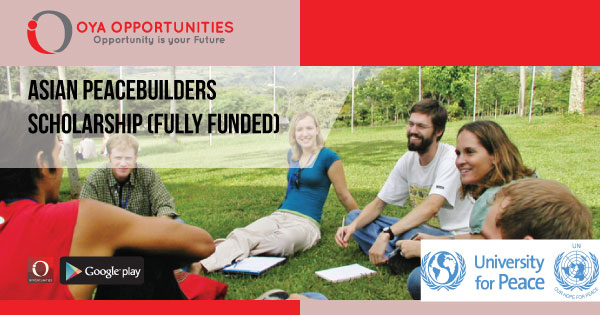 Asian Peacebuilders Scholarship (Fully Funded)
