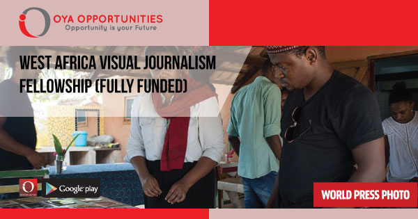 West Africa Visual Journalism Fellowship (Fully Funded)