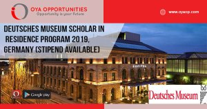 Deutsches Museum Scholar-in-Residence Program 2019, Germany (Stipend available)