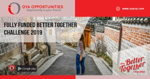 Fully Funded Better Together Challenge 2019