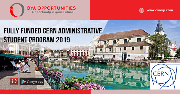 Fully Funded CERN Administrative Student Program 2019