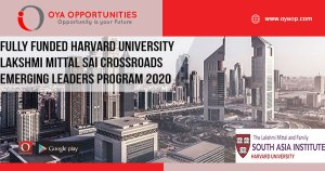 Fully Funded Harvard University Lakshmi Mittal SAI Crossroads Emerging Leaders Program 2020