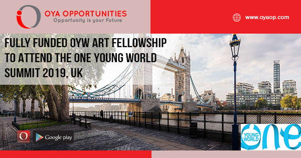Fully Funded OYW Art Fellowship to Attend The One Young World Summit 2019, UK