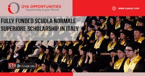Fully Funded Scuola Normale Superiore Scholarship in Italy