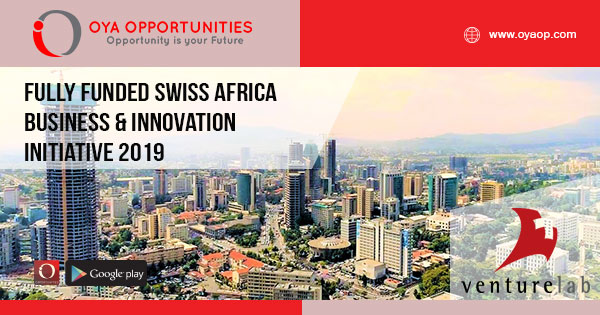 Fully Funded Swiss Africa Business & Innovation Initiative 2019