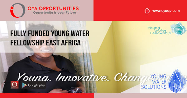Fully Funded Young Water Fellowship East Africa