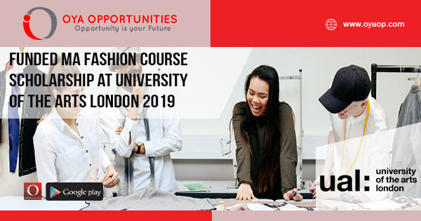 Funded MA Fashion course scholarship at University of the Arts London 2019