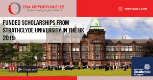 Funded Scholarships from Strathclyde University in the UK 2019