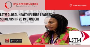 LSTM Global Health Future Leaders Scholarship 2019 (Funded)