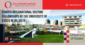 Funded International Visiting Fellowships at The University of Essex in UK, 2019