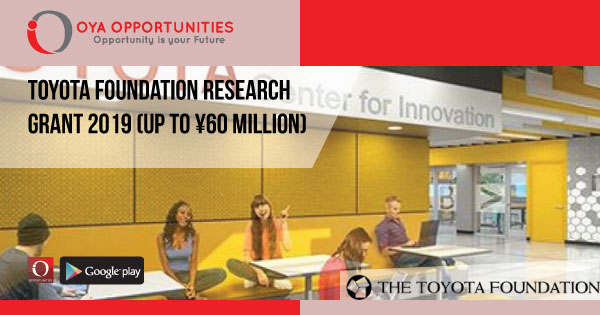 Toyota Foundation Research Grant 2019 (Up to ¥60 Million)