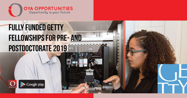 Fully Funded Getty Fellowships for Pre- and Postdoctorate 2019