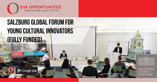 Salzburg Global Forum for Young Cultural Innovators (Fully Funded)