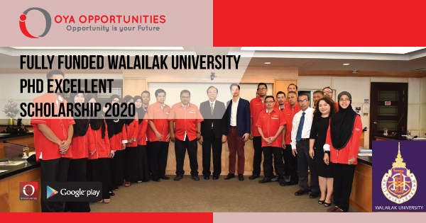 Fully Funded Walailak University PhD Excellent Scholarship 2020