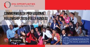 Commonwealth Professional Fellowship 2020 (Fully Funded)