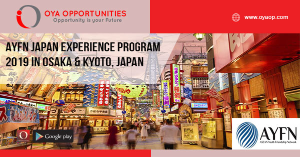 AYFN Japan Experience Program 2019 in Osaka + Kyoto, Japan