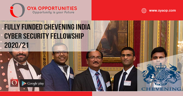 Fully Funded Chevening India Cyber Security Fellowship 2020/21