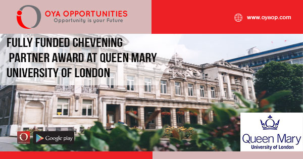Fully Funded Chevening Partner Award at Queen Mary University of London