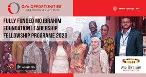 Fully Funded Mo Ibrahim Foundation Leadership Fellowship Programe 2020