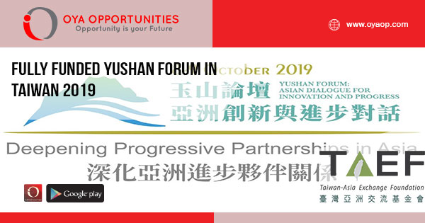 Fully Funded Yushan Forum in Taiwan 2019